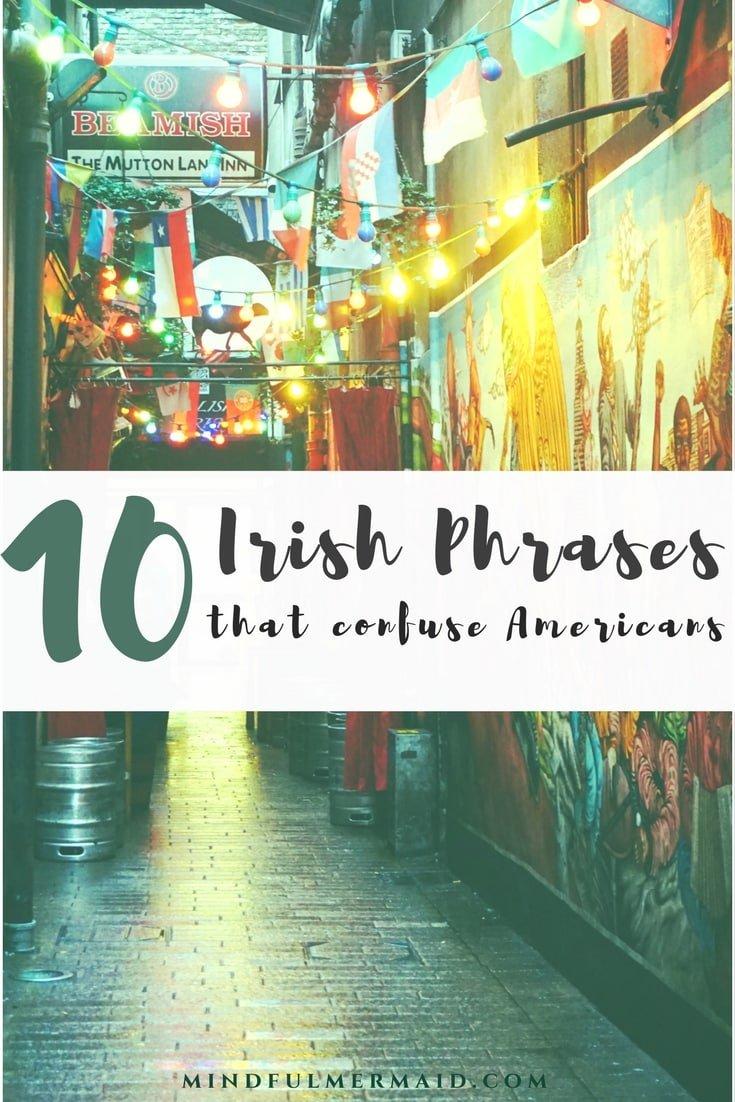 Irish Phrases that Confuse Americans