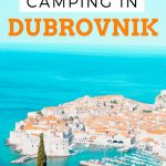 Camping and traveling in Dubrovnik, Croatia with kids