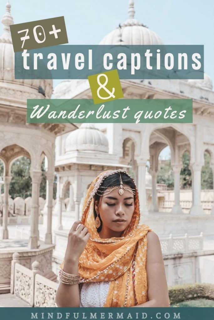 Travel captions and wanderlust quotes. Asian woman wearing headscarf at a temple.