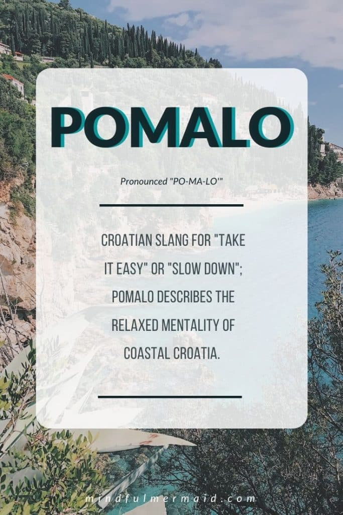 Croatian phrases: pomalo meaning